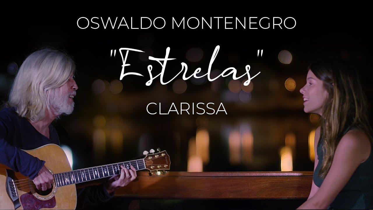 "Download Oswaldo Montenegro e Clarissa - ""Estrelas"""