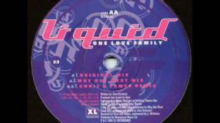 Liquid - One Love Family (Original Mix)