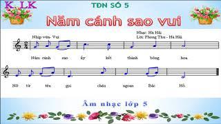 TĐN SỐ 5 - NĂM CÁNH SAO VUI - ÂM NHẠC LỚP 5