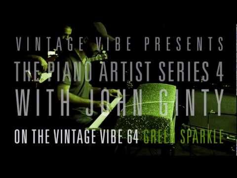 Artist Series 4: Vintage Vibe 64 Sparkle Green feat. John Ginty