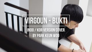 [COVER] Bukti - Virgoun || KOREAN Version || Jakarta Park