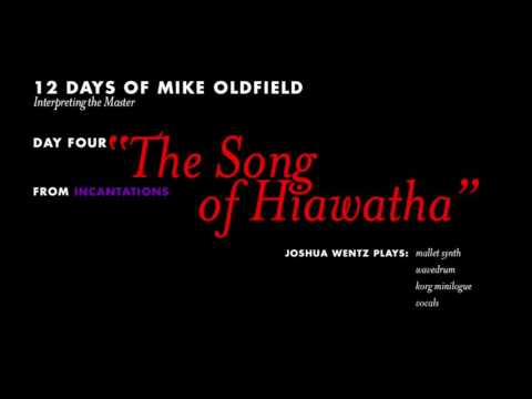 The Song of Hiawatha (Mike Oldfield Cover)