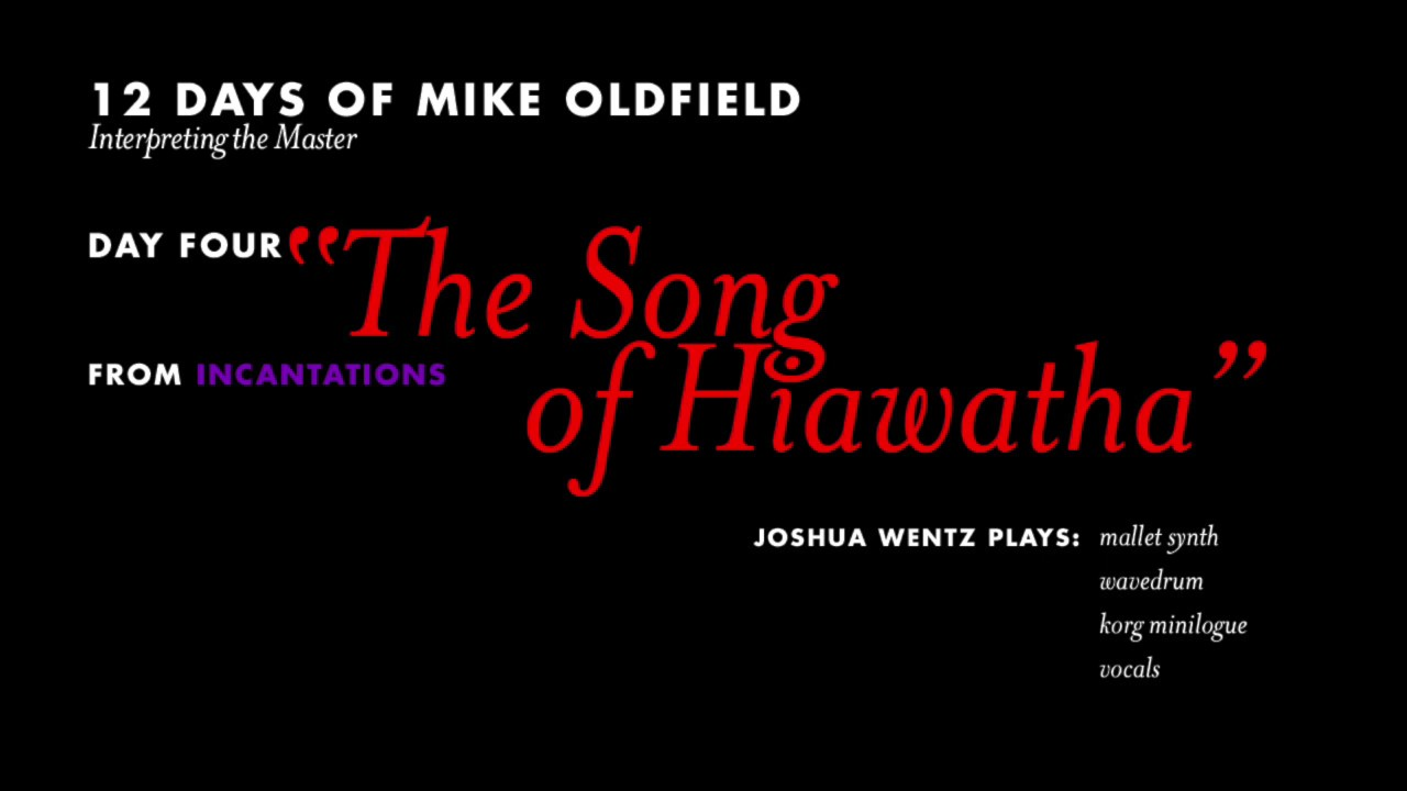 the song of hiawatha mike oldfield cover the song of hiawatha mike oldfield cover