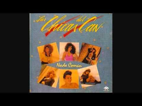 Las Chicas del Can - A Mia Mia (1992)
