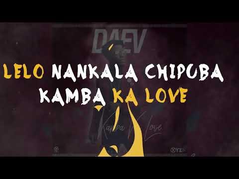 Daev Kamba Ka Love (Lyric Video)