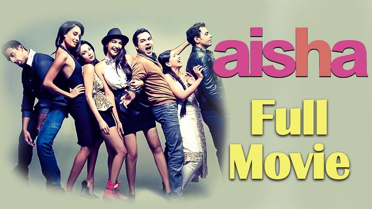 Aisha | Full Movie |  Sonam Kapoor | Abhay Deol | Ira Dubey | Amrita Puri