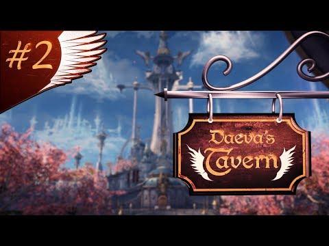 The Daeva's Tavern Episode 2
