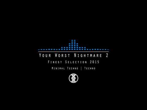 Der Sektor - Your Worst Nightmare 2 | Finest Selection of Minimal Techno & Techno