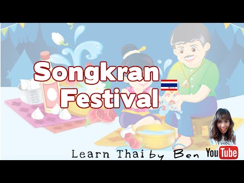 Learn Thai for Tourists - Lesson 12 : Songkran Festival in Thailand
