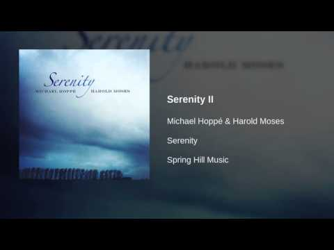 Michael Hoppé & Harold Moses - Serenity II