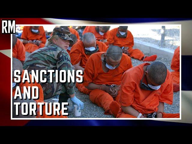 US Sanctions Cuba While Running Torture Base Guantanamo Bay