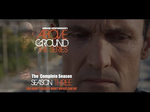 AboveGround The Series - Season Three  The Complete Season