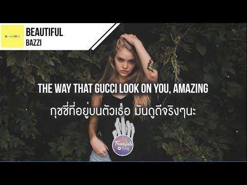 แปลเพลง Beautiful – Bazzi