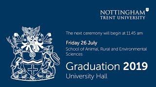 NTU Graduation 2019 Ceremony 43: School of Animal, Rural and Environmental Sciences 11.45 am