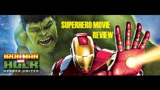IRON MAN AND HULK : HEROES UNITED ( 2013 ) Superhero Movie Review