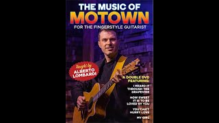 The Music of Motown for the Fingerstyle Guitarist - taught by Alberto Lombardi