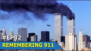 REMEMBERING 911 | The Attacks on the World Trade Center | Documentary | Part 2