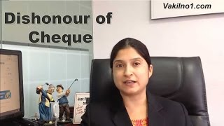 Cheque Bouncing - Dishonour of Cheque - explained in Hindi