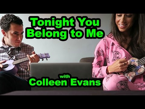Tonight You Belong to Me w/ Colleen Evans