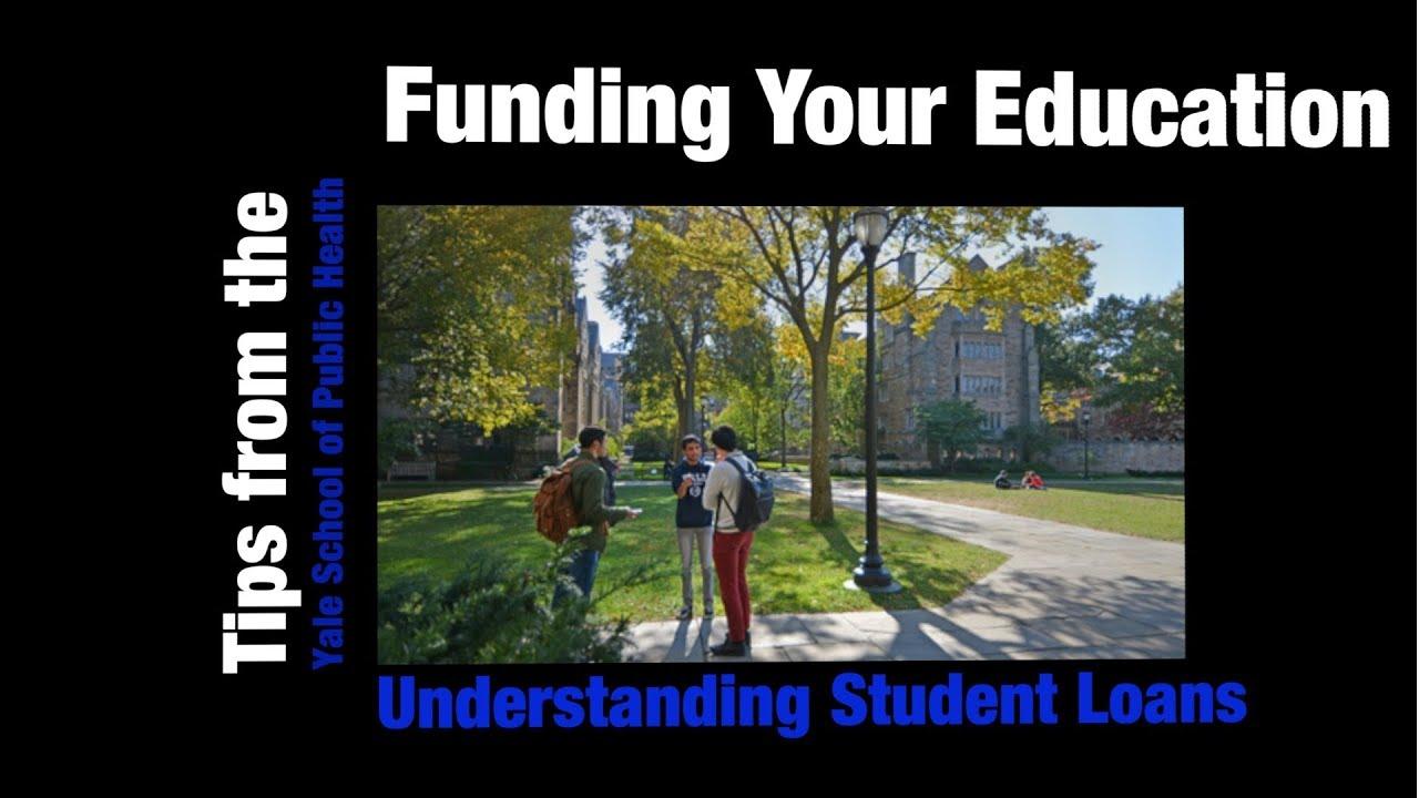 Funding Your Education - Understanding Student Loans