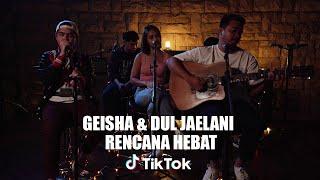Geisha & Dul Jaelani - Rencana Hebat   TikTok Live