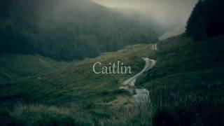 Celtic song_She moved through the fair - Caitlin