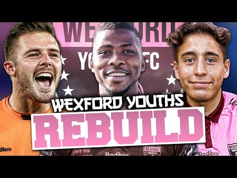 REBUILDING WEXFORD YOUTHS!!! FIFA 17 Career Mode (100,000 SUBSCRIBER SPECIAL!l)