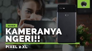 REVIEW GOOGLE PIXEL 2 XL INDONESIA!