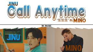 JINU  -  '또또또' Call Anytime (feat.MINO) [Color Coded/Easy Lyrics]