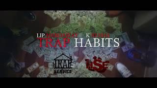 Lip Hardaway & K Kusha - Trap Habits (Official video)   @Dopezxpro
