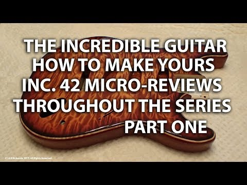 The Incredible Strat Guitar PART ONE - Making Yours & 42 Micro Reviews included - tonymckenzie-com