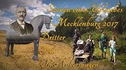 Szenen eines Urlaubes - Mecklenburg 2017 - Dritter Teil: In Ankershagen