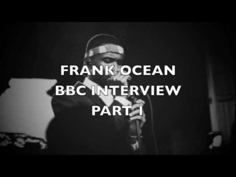 Frank Ocean Interview on BBC with Zane Lowe [Part 1]
