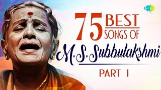 TOP 75 Songs of M.S. Subbulakshmi - Part 1 | 101 Years | Audio Jukebox | Carnatic | HD Tracks
