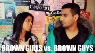 Brown Girls vs. Brown Guys