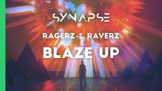 Ragerz RaverZ Blaze Up