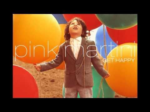Pink Martini  - Sway