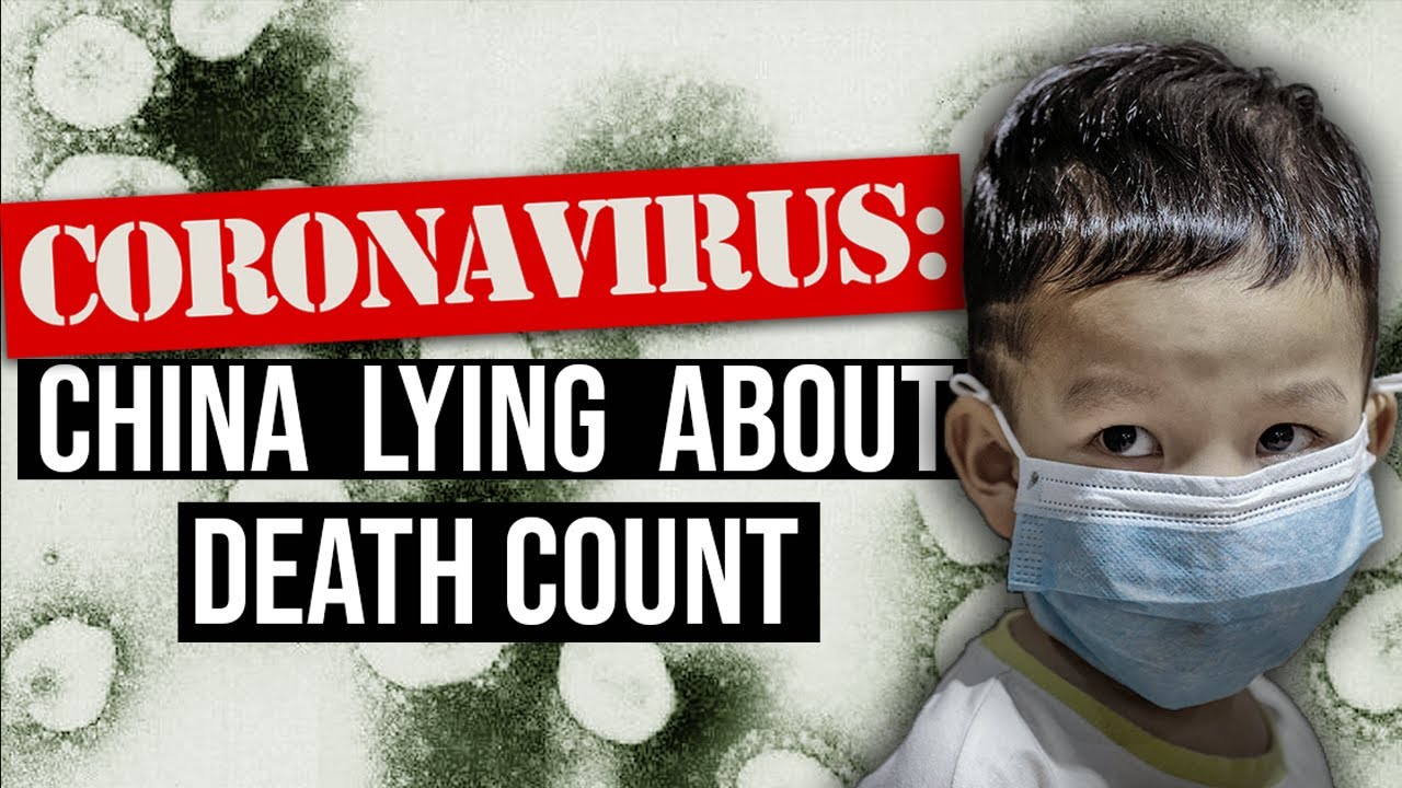 CORONAVIRUS DEATH TOLL: China lying about numbers, death rate...& whistleblower video proves it
