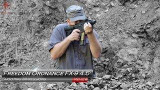 "Freedom Ordnance FX-9 4"" Shooting Impressions"