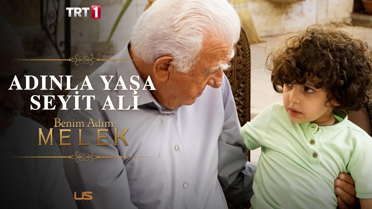 Torununa içi giden Seyit Ali - Benim Adım Melek 3.Bölüm