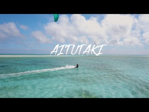 Most beautiful kitesurfing lagoon in the world - Aitutaki, Cook Islands