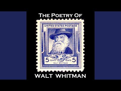 Walt Whitman - I Sing the Body Electric
