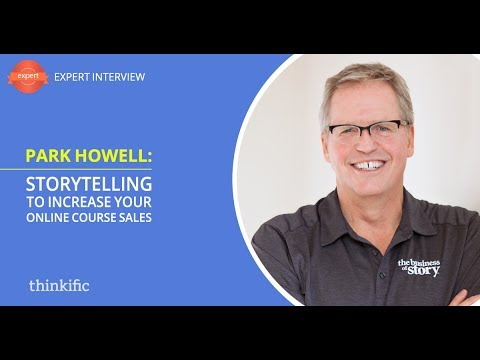 How to Use Storytelling to Sell Online Courses | Interview with Park Howell