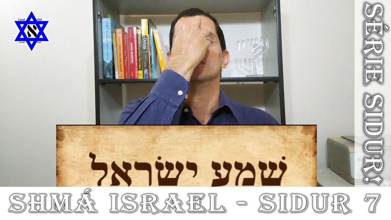 SIDUR Declaração de Fé Judaica - Shmá Israel - Canal Alef #Sidur #Rezas #Bençãos