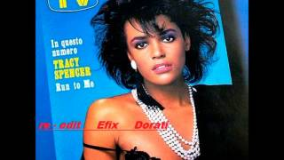 TRACY SPENCER - RUN TO ME  (  Bongo extended 12 mix  Edit EFIX DORATI )