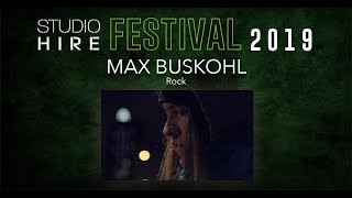 Max Buskohl - StudioHire Festival 2019