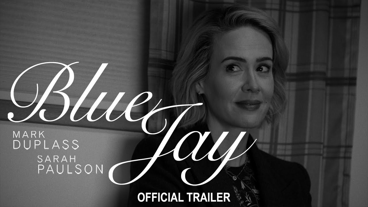Blue Jay (Official Trailer)