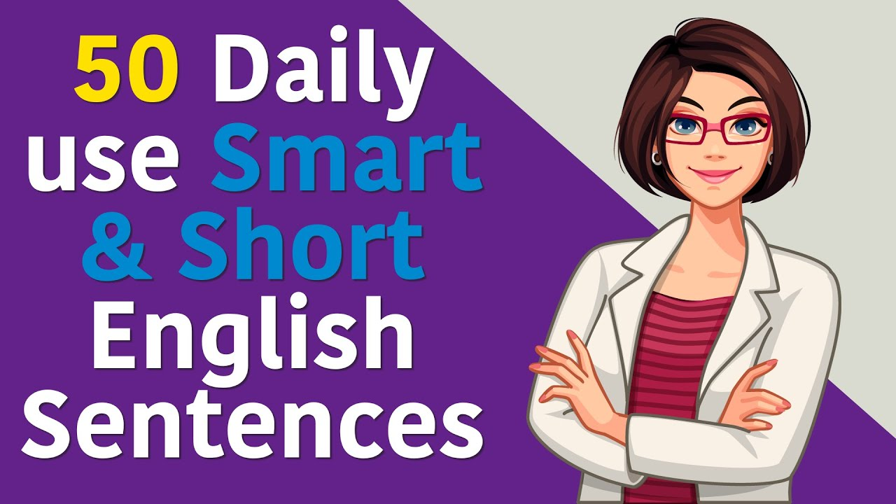 50 Daily use Smart & Short English Sentences || 50 English Sentences You Can Use Everyday