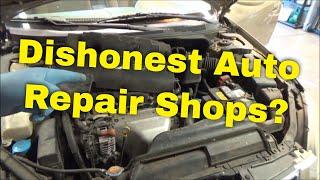 Dishonest Auto Repair Shops