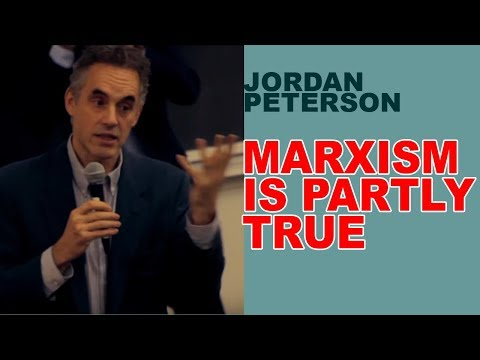 Jordan Peterson: Marxism is Partly TRUE